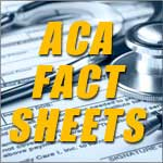 ACA Fact Sheets